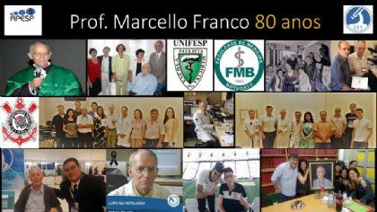 HOMENAGEM PROF. DR. MARCELLO FABIANO DE FRANCO
